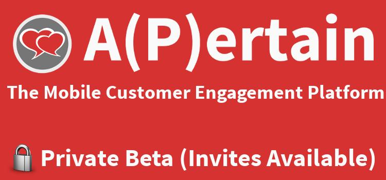 A(P)ertain Private Beta Launched