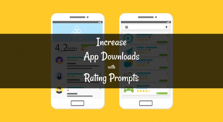 increase_app_downloads_with_rating_prompts